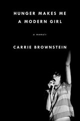 Hunger Makes Me a Modern Girl | Carrie Brownstein |