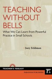Teaching Without Bells | Joey Feldman |