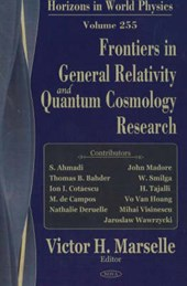 Frontiers in General Relativity And Quantum Cosmology Research | Victor H. Marselle |