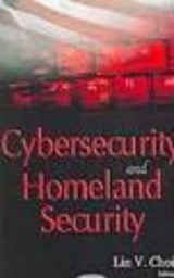 Cybersecurity And Homeland Security | Lin V. Choi & Eric A. Fischer |