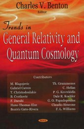 Trends in General Relativity And Quantum Cosmology | Charles V. Benton |
