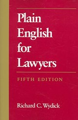 Plain English for Lawyers | Richard C. Wydick |
