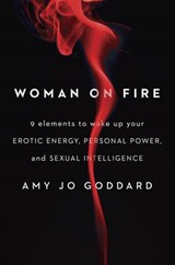 Woman on Fire | Amy Jo Goddard; Jamie Goddard |