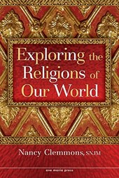 Exploring the Religions of Our World | Nancy Clemmons |
