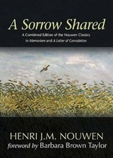 A Sorrow Shared | Henri J. M. Nouwen |