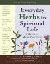 Everyday Herbs in Spiritual Life | Micheal J. Caduto |