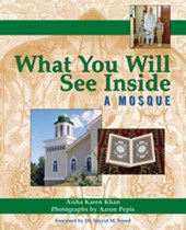 What You Will See Inside a Mosque | Aisha Karen Khan |
