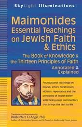 Maimonidesaessential Teachings on Jewish Faith & Ethics