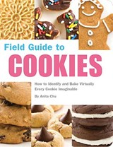 Field Guide to Cookies | Anita Chu |