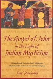 The Gospel of John in the Light of Indian Mysticism