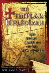 The Templar Meridians | William F. Mann |