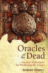 Oracles of the Dead | Robert Temple |