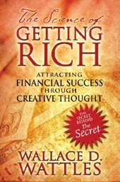 The Science of Getting Rich | Wallace D. Wattles |