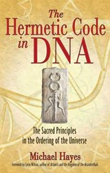 The Hermetic Code in DNA | Michael Hayes |