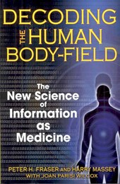 Decoding the Human Body-Field | Fraser, Peter H. ; Massey, Harry |