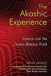 The Akashic Experience | Ervin Laszlo |
