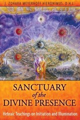 Sanctuary of the Divine Presence | J. Zohara Meyerhoff Hieronimus |