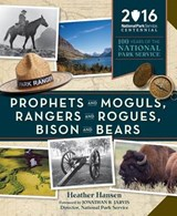 Prophets and Moguls, Rangers and Rogues, Bison and Bears | Heather Hansen |