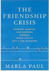 The Friendship Crisis | Marla Paul |
