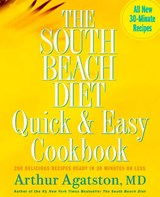 The South Beach Diet Quick & Easy Cookbook | Agatston, Arthur, M.D. |