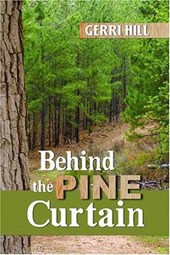 Behind the Pine Curtain