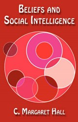 Beliefs and Social Intelligence | C. Margaret Hall |