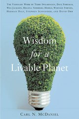 Wisdom for a Livable Planet | Carl N. McDaniel |