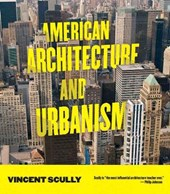 American Architecture and Urbanism | Vincent Scully |