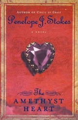 The Amethyst Heart | Penelope J. Stokes |