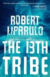 The 13th Tribe | Robert Liparulo |