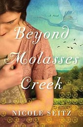 Beyond Molasses Creek | Nicole Seitz |
