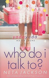 Who Do I Talk To? | Neta Jackson |