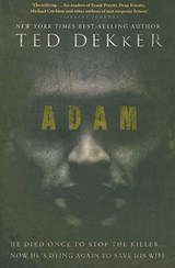Adam | Ted Dekker |