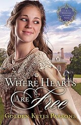 Where Hearts Are Free | Golden Keyes Parsons |