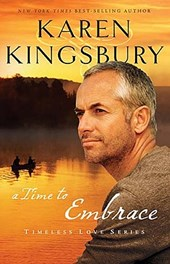 A Time to Embrace | Karen Kingsbury |