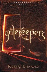 Gatekeepers | Robert Liparulo |