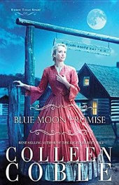 Blue Moon Promise | Colleen Coble |