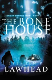 The Bone House | Steve Lawhead |