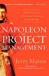 Napoleon on Project Management | Jerry Manas |
