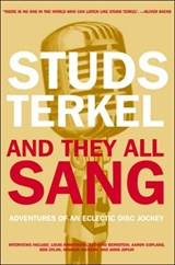 And They All Sang | Studs Terkel |