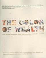 The Color of Wealth | Barbara J. Robles & Meizhu Lui |
