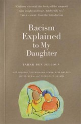 Racism Explained to My Daughter | Tahar Ben Jelloun |