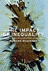 The Impact of Inequality | Richard G. Wilkinson |