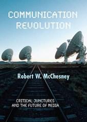 Mcchesney, R: Communication Revolution