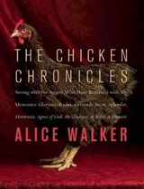 The Chicken Chronicles | Alice Walker |
