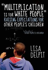 """Multiplication Is for White People"" 