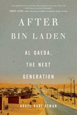 After Bin Laden | Abdel Bari Atwan |