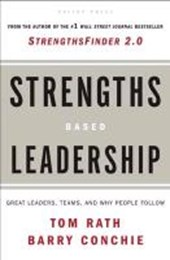 Strengths Based Leadership | Rath, Tom ; Conchie, Barry |