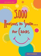 5,000 Reasons to Smile . . . for Chicks