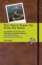 The Third Tower Up from the Road | Kevin Dolgin |